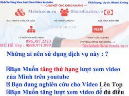 Tang view youtube, tang luot xem, mua view, mua luot xem uy tin
