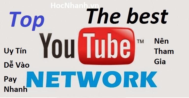 Top nhung net work youtube uy tin va tot nhat