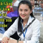 Tang View Sub Like Youtube 2019 uy tin
