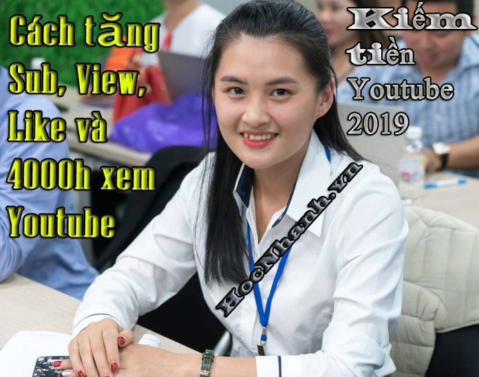 Tang View Sub Like Youtube 2019 uy tin