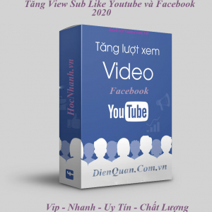 Cach-Tang-View-Sub-like-Youtube-va-Facebook-2020
